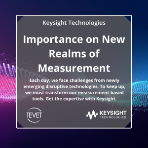 Keysight 2020 Prediction: Importance on New Realms of Measurement