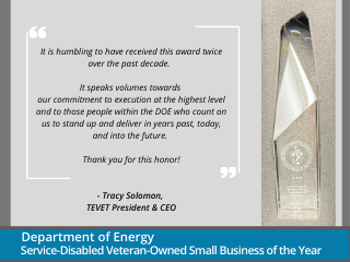 TEVET Awarded DOE's Service-Disabled Veteran-Owned Small Business of the Year, 2019