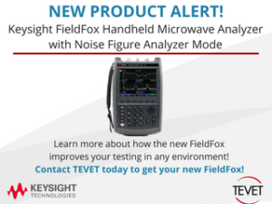 New Product Alert - Keysight FieldFox with Noise Figure Analyzer Mode