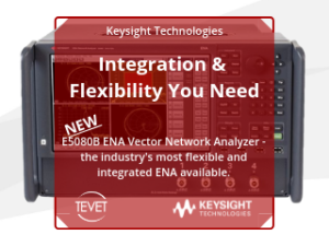 Industry's Most Flexible and Integrated ENA – Keysight's E5080B VNA