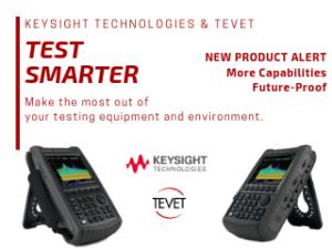 NEW Future-Ready FieldFox from Keysight Technologies