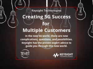 Keysight Creating 5G Success for Multiple Customers