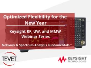 Optimized Flexibility for the New Year - Keysight RF, UW, and MMW Webinar Series