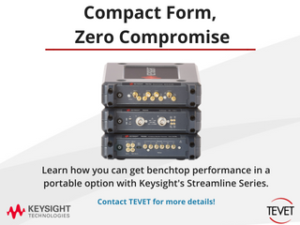 Compact Form, Zero Compromise - Keysight's Streamline Series