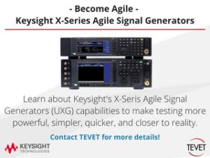 Become Agile - Keysight's X-Series Agile Signal Generators (UXG)