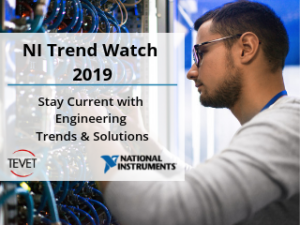 Stay Current - NI Trend Watch 2019 Showcases Solutions to Today's Challenges