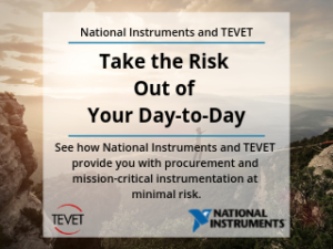 Take the Risk Out of Day-to-Day - National Instruments and TEVET