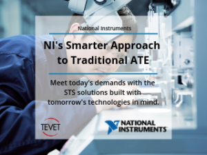 STS: A Smarter Approach to Traditional ATE – National Instruments and TEVET