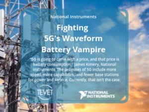 Fighting 5G's Waveform Battery Vampire – National Instruments