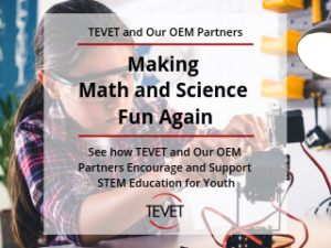 Making Math and Science Fun Again –TEVET and Partners Encourage STEM for Youth