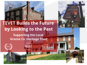 TEVET Builds the Future by Looking to the Past - Support of Local Heritage Trust