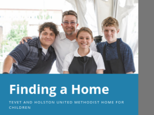 Finding a Home – TEVET and Holston United Methodist Home for Children